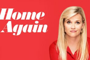 Home Again starring Reece Witherspoon